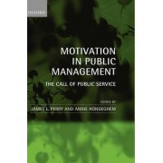 Motivation in Public Management by James L. Perry