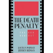 The Death Penalty by Jeffrey H. Reiman