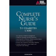 Complete Nurse's Guide to Diabetes Care by American Diabetes Association