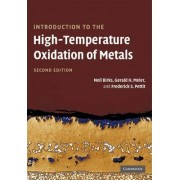 Introduction to the High Temperature Oxidation of Metals by Niel Birks