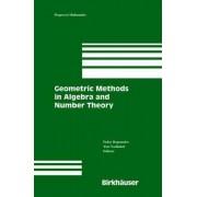 Geometric Methods in Algebra and Number Theory by Fedor Bogomolov