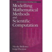 Modelling Mathematical Methods and Scientific Computation by Nicola Bellomo