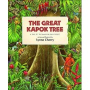The Great Kapok Tree /Gran Capoquero by Lynne Cherry