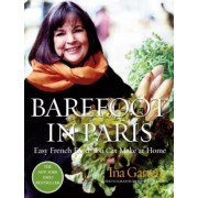 Barefoot in Paris: Easy French Food You Can Make at Home, Hardcover