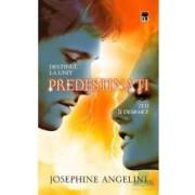 Predestinati - Josephine Angelini