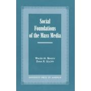 Social Foundations of the Mass Media by Walter Milton Brasch