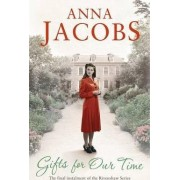 Gifts for Our Time by Anna Jacobs