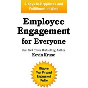 Employee Engagement for Everyone by Kevin Kruse
