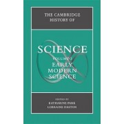 Cambridge History of Science: Volume 3, Early Modern Science by Katharine Park