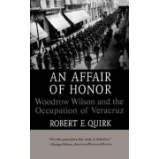 An Affair of Honor by Robert E. Quirk
