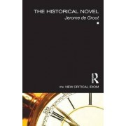 The Historical Novel by Jerome De Groot
