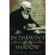 In Darwin's Shadow by Michael Shermer