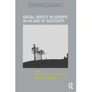 Social Rights in Europe in an Age of Austerity by Stefano Civitarese Matteucci