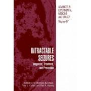 Intractable Seizures by W. McIntyre Burnham