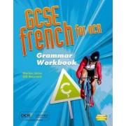 GCSE French for OCR Grammar Workbook by Marian Jones