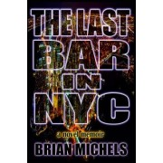 The Last Bar in NYC