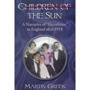 Children of the Sun by Martin B. Green