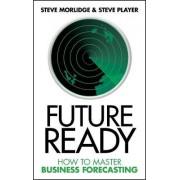 Future Ready by Steve Morlidge
