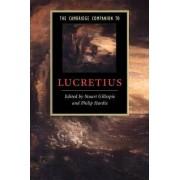 The Cambridge Companion to Lucretius by Stuart Gillespie