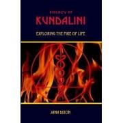 Biology of Kundalini by Jana Dixon
