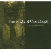 The Saga of Coe Ridge by William Lynwood Montell