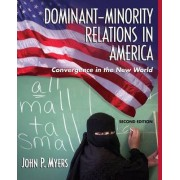 Dominant-minority Relations in America by John P. Myers