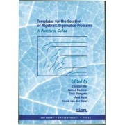 Templates for the Solution of Algebraic Eigenvalue Problems by Zhaojun Bai