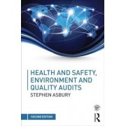 Health & Safety, Environment and Quality Audits by Stephen Asbury