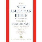 New American Bible Revised Edition Concise Concordance by Confraternity of Christian Doctrine