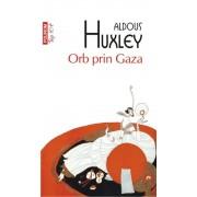 Orb prin Gaza (Top 10+)