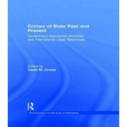 Crimes of State Past and Present by David M. Crowe