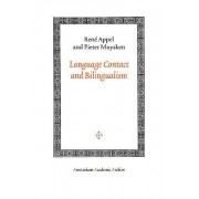 Language Contact and Bilingualism by Rene Appel