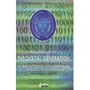 Proceedengs of the Digital Generation, Self-representation, Urban Mythology and Cultural Practices - Runcan, Pedestru, Miruna, Mihai.