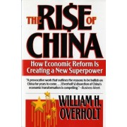 The Rise of China by William H. Overholt