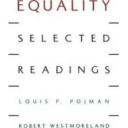 Equality by Louis P. Pojman