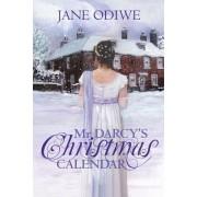 MR Darcy's Christmas Calendar by Jane Odiwe