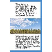 The Annual Monitor for 1894, or Obituary of the Members of the Society of Friends in Great Britain by Seebohm