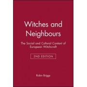 Witches and Neighbours by Robin Briggs