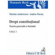 Drept constitutional. Teoria generala a Statului Ed.2 - Marius Andreescu Andra Puran
