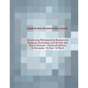Introductory Mathematical Analysis for Business, Economics, and the Life and Social Sciences by Ernest F. Haeussler