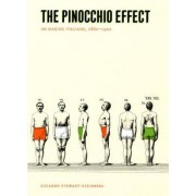 The Pinocchio Effect by Suzanne Stewart-Steinberg