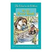 The Wind in the Willows - By the River Bank