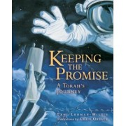 Keeping the Promise (A Torah's Journey) by Tami Wilzig-Lehman