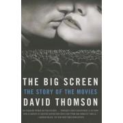The Big Screen by MR David Thomson