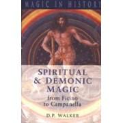 Spiritual & Demonic Magic by D.P. Walker