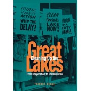 Cleaning up the Great Lakes by Terrence Kehoe