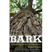 Bark by Michael Wojtech