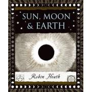 Sun, Moon and Earth by Robin Heath