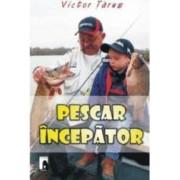 Pescar Incepator - Victor Tarus