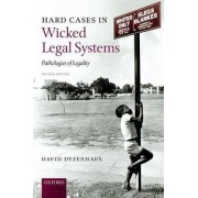 Hard Cases in Wicked Legal Systems by David Dyzenhaus